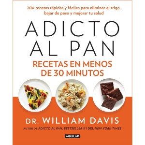 Adicto al Pan: Recetas en Menos de 30 Minutos